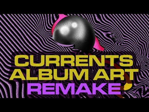 Tame Impala - Currents (COVER ART REMAKE)