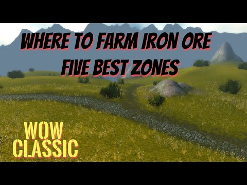 WoW Classic/Mining Guide /Where To Farm Iron Ore /Five Best Zones
