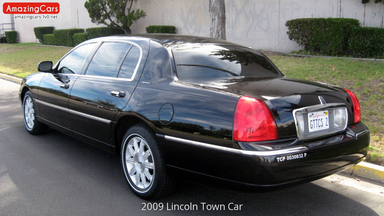 2009 Lincoln Town Car You