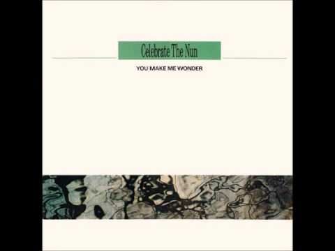 05-Celebrate The Nun - You make me wonder (Flip Flap Techno Dub web 2009) by DJ VF