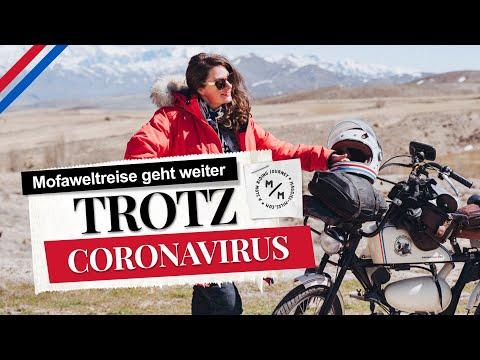 Trotz Coronavirus | Mofaweltreise geht weiter