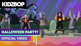 KIDZ BOP Kids - Halloween Party! (Official Music Video) [KIDZ BOP Halloween Party!]