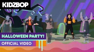 KIDZ BOP Kids - Halloween Party! (Official Music Video) [KIDZ BOP Halloween Party!]
