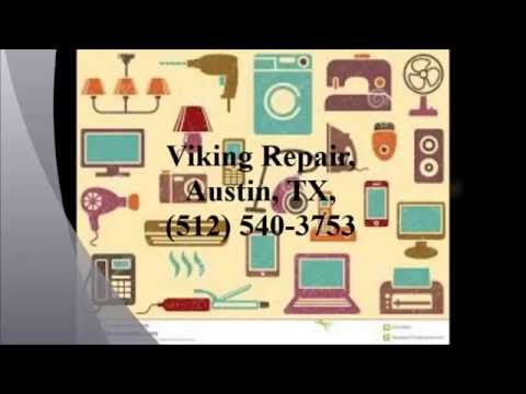 Viking Repair, Austin, TX, (512) 540-3753