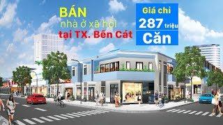Nhà ở xã hội giá rẻ tại Trung tâm thị xã Bến Cát - Dự án nhà ở xã hội mới nhất của Kim Oanh 2019
