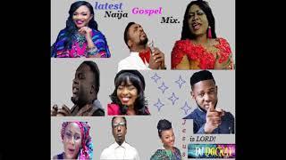 Latest 2019 best Naija Gospel mix-  dj dockay