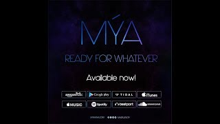 Mýa  - Ready For Whatever new song 2017