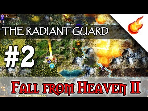 The Radiant Guard - Part 2 - FALL FROM HEAVEN 2 - Civilization IV Fantasy Mod