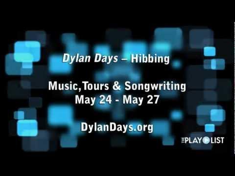 Dylan Days in Hibbing, MN 2012