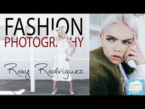 FASHION Photography with Roxy Rodriguez (TC LIVE)