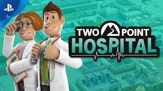 Two Point Hospital - Announcement Trailer | PS4