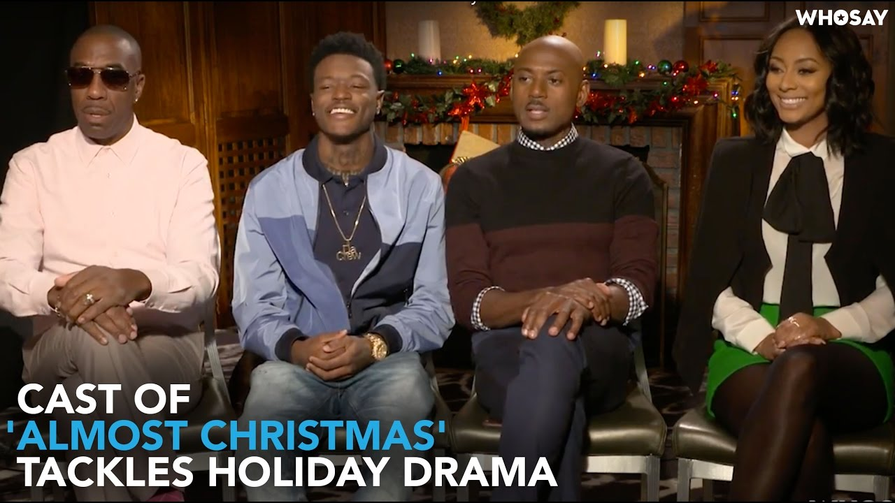 This Christmas Cast.This Is How The Cast Of Almost Christmas Tackles Holiday Drama Whosay
