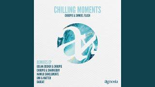 Chilling Moments (GMJ & Matter Remix)