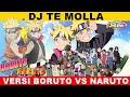 Gambar cover DJ Te Molla  Versi KARAKTER BORUTO & NARUTO, Siapa yg paling jago ? 🤔😍