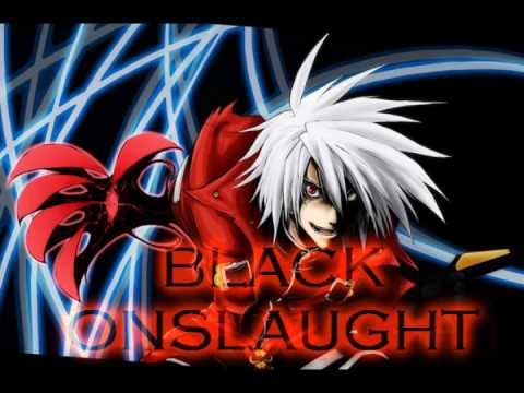 Blazblue Calamity Trigger OST: Black Onslaught LYRICS+DOWNLOAD (Lyrcis in Info)