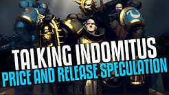 Forgeworld re-opening, talking Indomitus price and release speculation