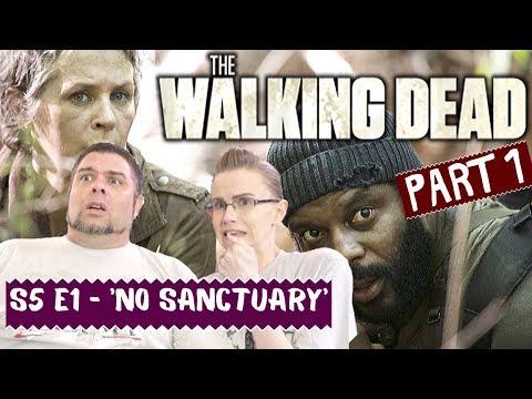 The Walking Dead | S5 E1 'No Sanctuary' - Part 1 | Reaction | Review
