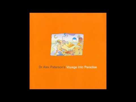 Dr Alex Paterson's Voyage Into Paradise