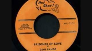 Gene Rondo - Prisoner of Love