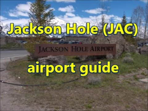 Jackson Hole Airport guide