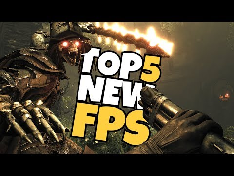 TOP 5 NEW FPS Games Coming in 2018!