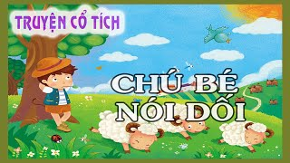 Chú bé nói dối - Truyện cổ tích Việt Nam
