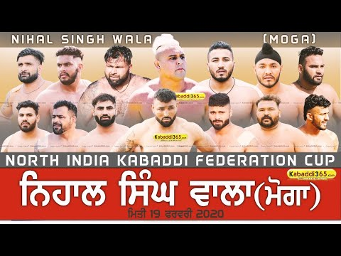 Download  🔴Live Nihal Singh Wala Moga North India Kabaddi Federation Cup 19 Feb 2020 Gratis, download lagu terbaru