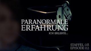 Paranormale Erfahrung - Ich erlebte... (S08E02)