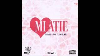 Equalz & FMG ft. Lodilikie - Mi Atie (Prod. Alwaysbizzy & Lange Sjaak)