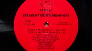Straight Outta Nowhere - I Kick A Freestyle (LP Version) (1992)