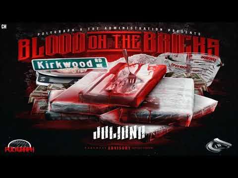 Juliano - Blood On The Bricks [Full Mixtape + Download Link] [2018]