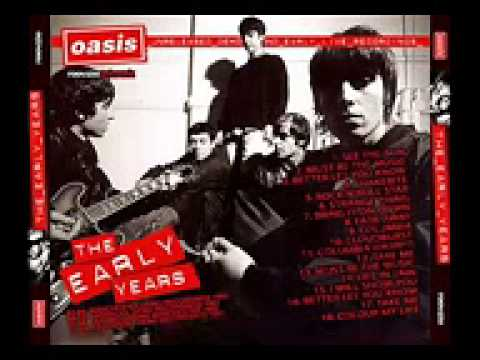 Oasis   The Early Years The Lost Tapes Full Album