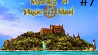 [Gameplay] Mysteries of magic island - Episode 7 (Comment ouvrir une porte) [FR]