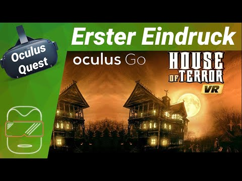 Oculus Quest - House of Terror VR [deutsch] Erster Eindruck Horror Review Trailer Virtual Reality
