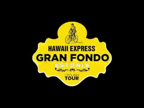 Hawaii Express Grand Fondo Estonia Tallinn - Tartu 2016