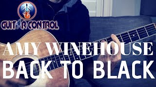 How To Play Amy Winehouse S Back To Black On Guitar Beginner Acoustic Guitar Lesson