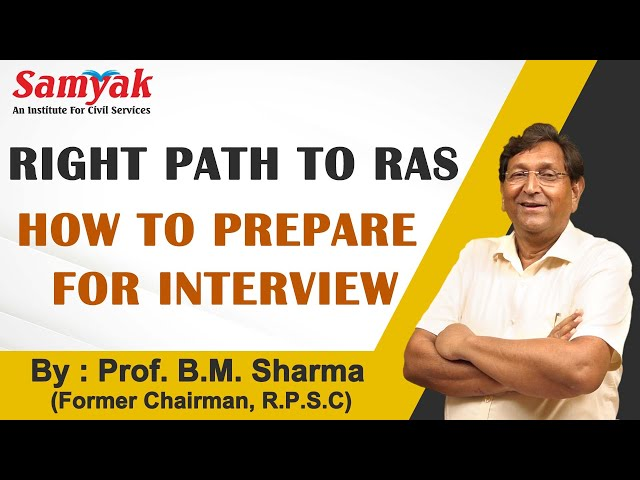 Preparation of RAS interview |Tips for Do's & Dont's, Etiquettes & Conversation by Prof. B.M. Sharma