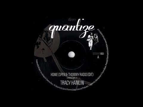 Tracy Hamlin - Home (Spen & Thommy Radio Edit) [Quantize] 2014 Deep House 45