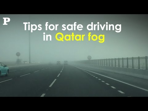 Tips for safe driving in Qatar fog