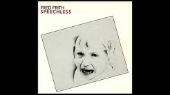 Fred Frith – Speechless (full album)