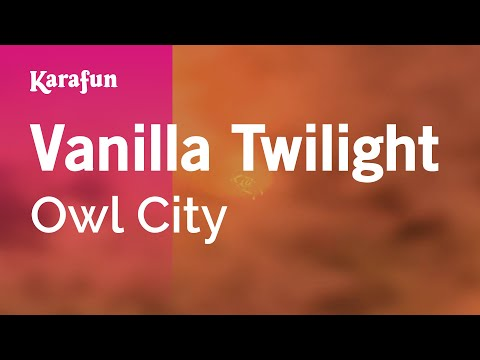 Karaoke Vanilla Twilight  Owl City *