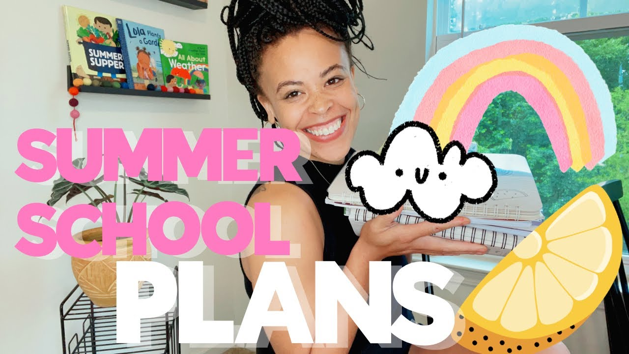 SUMMER Homeschool PLANS