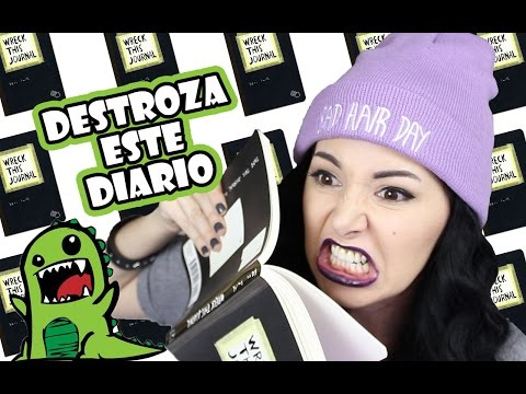 DESTRUYO TODO !! ❤ DESTROZA ESTE DIARIO - WRECK THIS JOURNAL