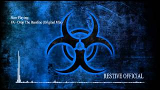 FA - Drop The Bassline (Original Mix) [TRAP]