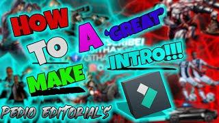 HOW TO MAKE A 'GREAT' INTRO!!! | Wondershare Filmora9 Tutorial | Pedio Editorial's | Editing Teacher