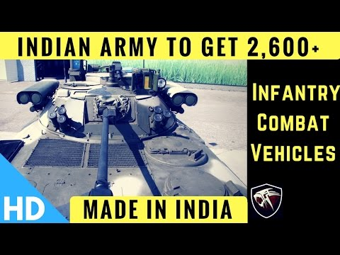 Indian Army To get 2,600+ 'Made In India' Infantry Combat Vehicles