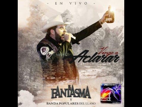 EL FANTASMA- LAS VERDADES(EPICENTRO 2016)