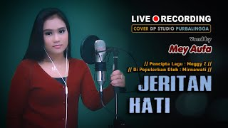 JERITAN HATI - Mey Aufa [COVER] Lagu Dangdut Lawas Musik Terbaru 2021 🔴 DPSTUDIOPROD