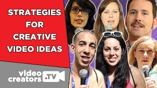 How To Think of Creative Video Ideas