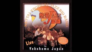 NITTAI TROPICAL JAZZ BIG BAND LIVE IN YOKOHAMA Universal Music *199...